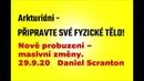 PŘIPRAVTE SVÉ FYZICKÉ TĚLO! 24.9.20 Arkturiáni, Nově probuzení – masivní změny 29.9.20 D. Scranton