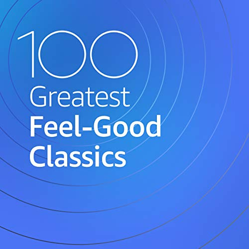 VA - 100 Greatest Feel-Good Classics