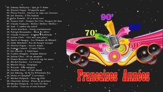 Nostalgie Les Plus Belles Chansons Francaises Années 60' 70' 80' 90'