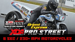 XDA Pro Street - Qualifying Round 4  - 6 Second | 230+ MPH | 650+ Horsepower Motorcycle Drag Racing